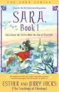 Sara Book 1 : Sara Learns The Secret About the Law of Attraction - Esther and Jerry Hicks
